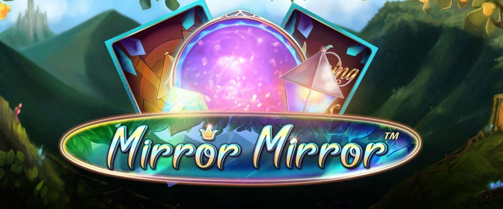 Fairytale Legends: Mirror Mirror by NetEnt