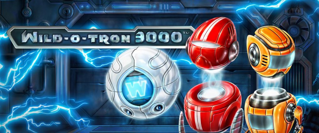 New Slot from NetEnt: Wild-O-Tron 3000
