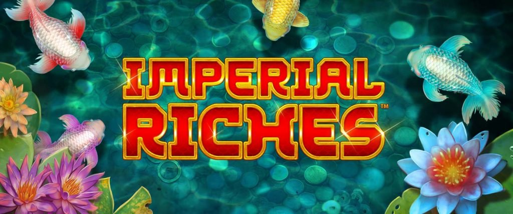 Good Fortune Awaits on NetEnt's new Slot Game Imperial Riches with 40 Free Spins!